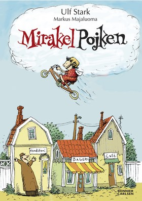 Mirakelpojken av Ulf Stark