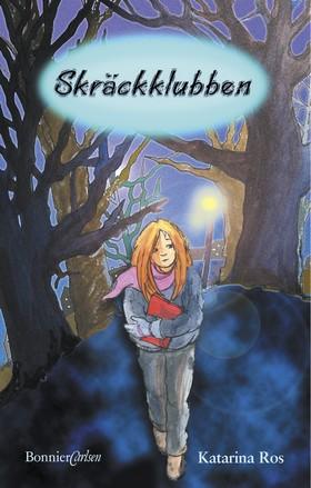 E-bok Skräckklubben av Katarina Ros