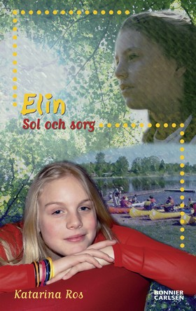 Elin - Sol och sorg av Katarina Ros