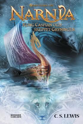 Kung Caspian och skeppet Gryningen av C.S. Lewis