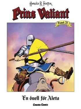 Prins Valiant. Bd 31, En duell för Aleta av Harold R Foster