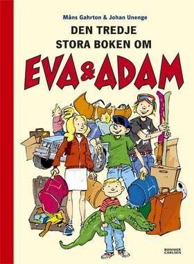 Eva & Adam reser bort : den tredje stora boken av Måns Gahrton