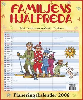 Familjens hjälpreda : Planeringskalender 2006 av  Redaktionen