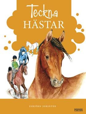 Teckna hästar av Esbjörn Jorsäter