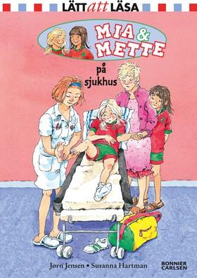Mia och Mette på sjukhus