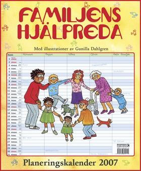 Familjens hjälpreda : Planeringskalender 2007 av Gunilla Dahlgren