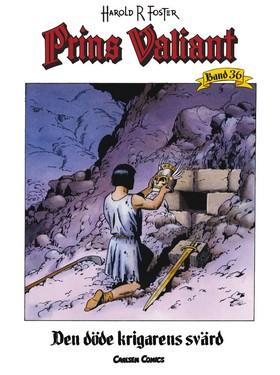 Prins Valiant. Bd.36, Den döde krigarens svärd av Harold R Foster