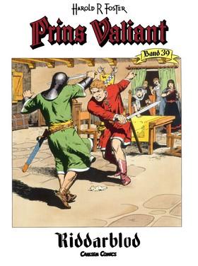 Prins Valiant. Bd.39, Riddarblod av Harold R Foster