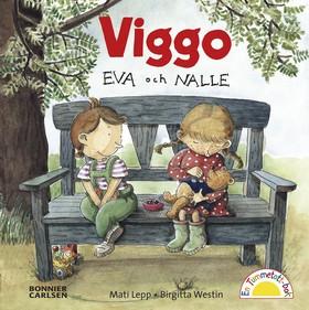 Viggo, Eva och Nalle av Birgitta Westin