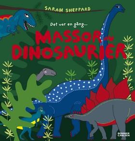 Massor av dinosaurier