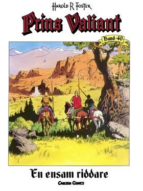 Prins Valiant. Bd.40, En ensam riddare av Harold R Foster
