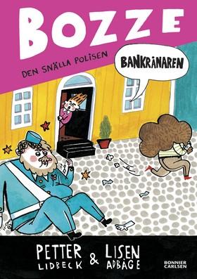 Bankrånaren av Petter Lidbeck