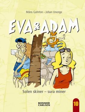 Eva och Adam : solen skiner - sura miner av Måns Gahrton