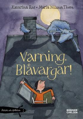 Varning, Blåvargar! av Katarina Ros