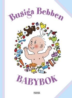 Busiga Bebben. Babybok av Thomas Svensson