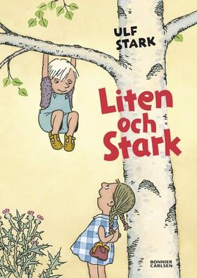 Liten och stark av Ulf Stark