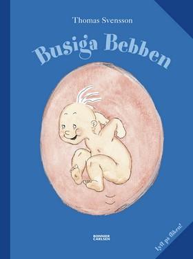 Busiga Bebben (lyft på fliken)