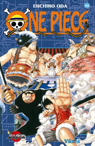 One Piece 40 : Växel av Eiichiro Oda