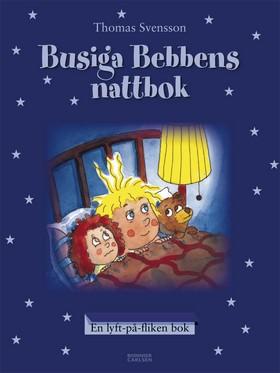 Busiga Bebbens nattbok av Thomas Svensson