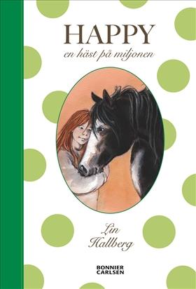 Happy : en häst på miljonen av Lin Hallberg