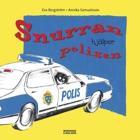 Snurran hjälper polisen av Eva Bergström