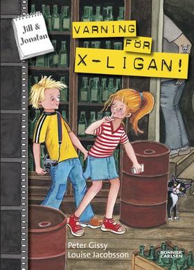 Varning för X-ligan! av Peter Gissy