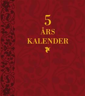 5 års kalender av  Redaktionen