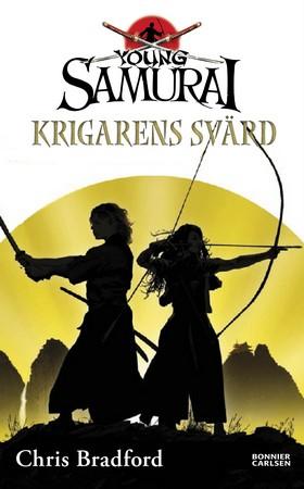 Krigarens svärd av Chris Bradford