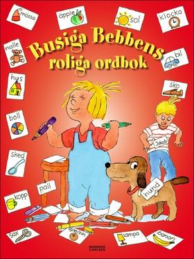 Busiga Bebbens roliga ordbok av Thomas Svensson