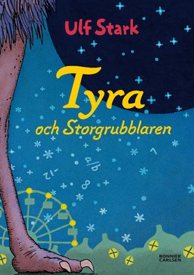 Tyra och Storgrubblaren av Ulf Stark