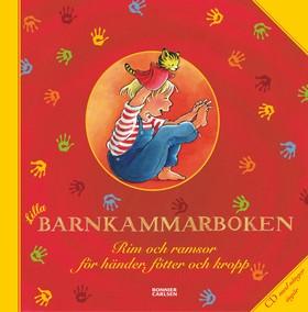 Lilla barnkammarboken Rim och ramsor för händer, fötter och kropp, inkl CD