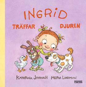 Ingrid träffar djuren av Katerina Janouch