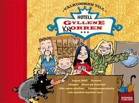 Välkommen till Hotell Gyllene knorren av Måns Gahrton
