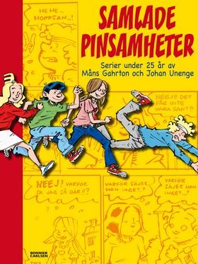 Samlade pinsamheter : serier under 25 år av Måns Gahron och Johan Unenge av Måns Gahrton