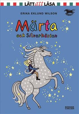 Märta och Silverhästen av Erika Eklund Wilson