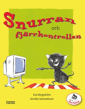 Snurran och fjärrkontrollen av Eva Bergström