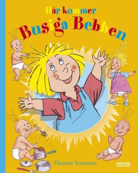 Här kommer Busiga Bebben (samlingsvolym) av Thomas Svensson