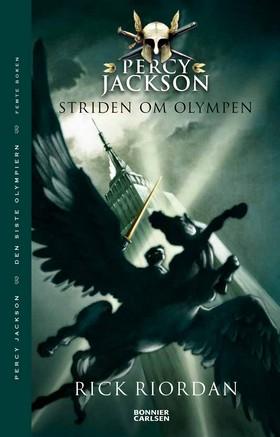 Percy Jackson: Striden om Olympen av Rick Riordan