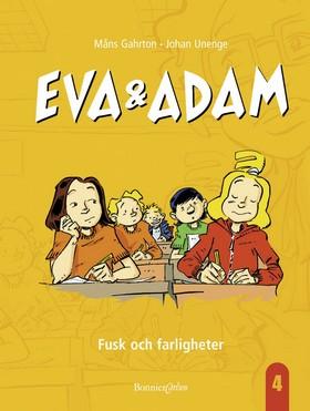 E-bok Eva & Adam: Fusk och farligheter av Måns Gahrton