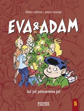 E-bok Eva & Adam - Jul jul pinsamma jul av Måns Gahrton