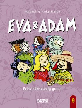 E-bok Eva & Adam 9: Prins eller vanlig groda av Måns Gahrton