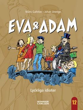 E-bok  Lyckliga Idioter av Måns Gahrton