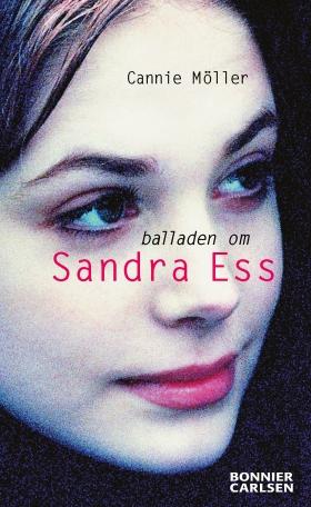 E-bok Balladen om Sandra Ess av Cannie Möller