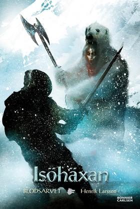 E-bok Isöhäxan av Henrik Larsson