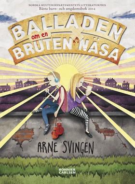 Balladen om en bruten näsa av Arne Svingen