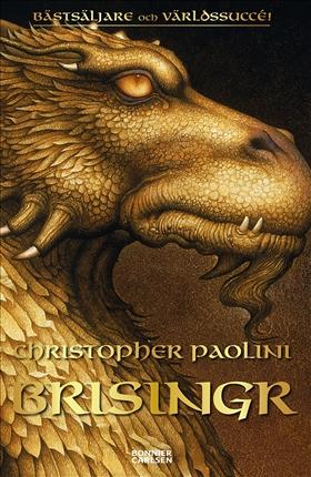 E-bok Brisingr eller Eragon skuggbanes och Saphira Biartskulars sju löften av Christopher Paolini