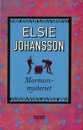 E-bok Mormorsmysteriet av Elsie Johansson