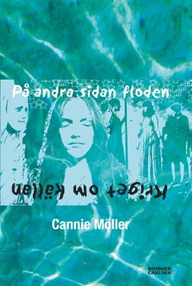 E-bok På andra sidan floden av Cannie Möller