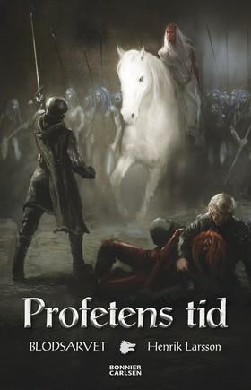 E-bok Profetens tid av Henrik Larsson