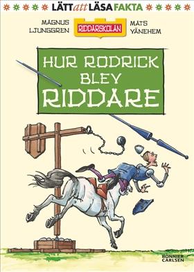Hur Rodrick blev riddare